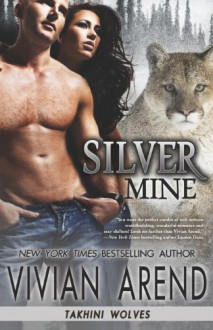 Silver Mine - Vivian Arend
