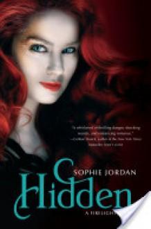 Hidden (Firelight #3) - Sophie Jordan
