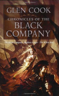 Chronicles of the Black Company - Glen Cook