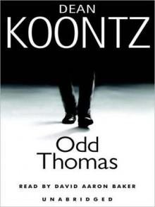 Odd Thomas: An Odd Thomas Novel (Audio) - David Aaron Baker, Dean Koontz