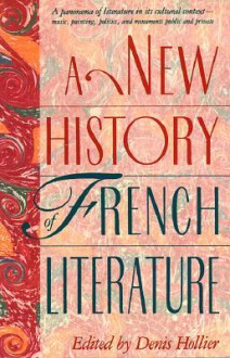 A New History of French Literature - Denis Hollier