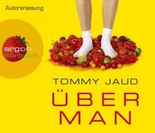 Überman - Tommy Jaud, Tommy Jaud