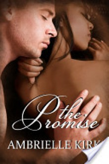 The Promise - Ambrielle Kirk
