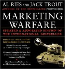 Marketing Warfare: 20th Anniversary Edition: Authors' Annotated Edition - Al Ries, Jack Trout