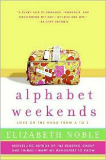 Alphabet Weekends - Elizabeth Noble