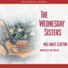 The Wednesday Sisters - Meg Waite Clayton, Julie Dretzin