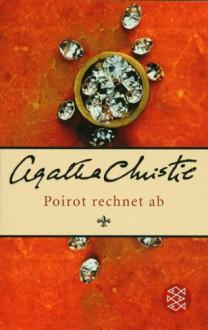 Poirot rechnet ab - Agatha Christie