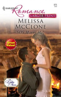 SOS Marry Me! (Harlequin Romance Large Print) - Melissa McClone
