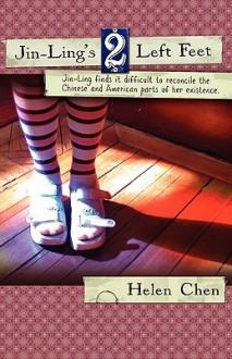 Jin-Ling's Two Left Feet - Helen Chen