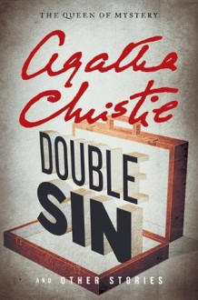 Double Sin and Other Stories - Agatha Christie