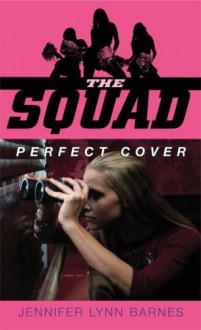 Perfect Cover - Jennifer Lynn Barnes