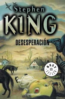 Desesperacion - Carlos Milla Soler, Stephen King