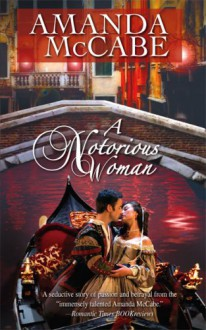 A Notorious Woman - Amanda McCabe