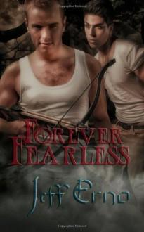 Forever Fearless (Forever Vampire) (Volume 2) - Jeff Erno