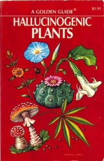Hallucinogenic Plants, Richard Evans Schultes