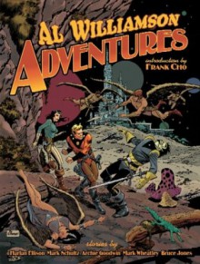 Al Williamson Adventures - Harlan Ellison, Mark Schultz, Bruce Jones