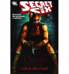 Secret Six: Cats in the Cradle - Gail Simone