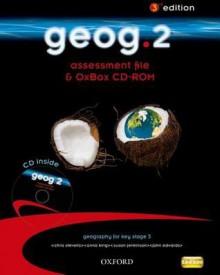 Geog.2: Assessment File & Oxbox CD-ROM - RoseMarie Gallagher, Anna King, Chris Stevens