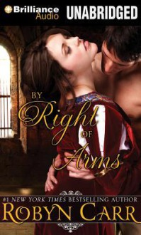 By Right of Arms - Robyn Carr, Nicola Barber