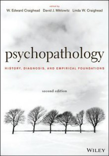 Psychopathology: History, Diagnosis, and Empirical Foundations - W. Edward Craighead