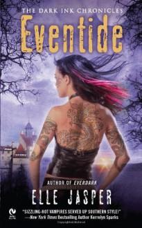 Eventide: The Dark Ink Chronicles - Elle Jasper