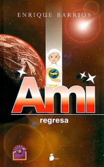 Ami Regresa - Enrique Barrios
