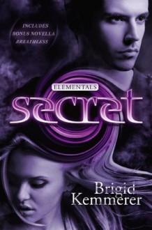 Secret: Elementals 4 - Brigid Kemmerer