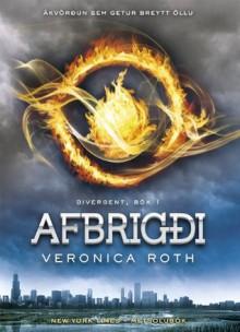 Afbrigði (Afbrigði (Divergent)) (Icelandic Edition) - Veronica Roth, Magnea J. Matthíasdóttir
