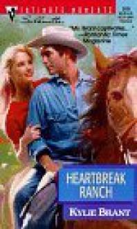 Heartbreak Ranch - Kylie Brant