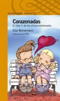 Corazonadas - Elsa Bornemann, O'Kif O'Kif