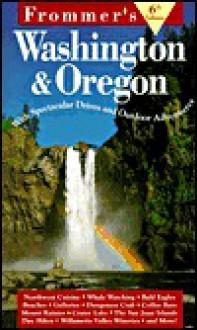 Frommer's Washington & Oregon - Karl Samson, Jane Aukshunas
