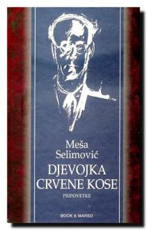 Djevojka crvene kose - Mesa Selimovic