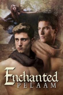 Enchanted - Pelaam