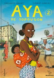 Aya de Yopougon 2 (Aya, #2) - Marguerite Abouet, Clément Oubrerie