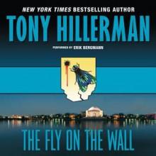 The Fly on the Wall (Audio) - Tony Hillerman,Erik Bergmann