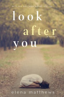 Look After You - Elena Matthews
