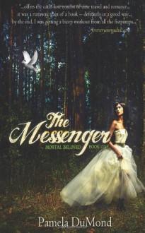 The Messenger - Pamela DuMond