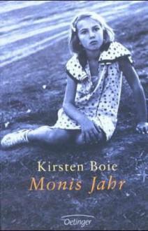 Monis Jahr: Roman - Kirsten Boie
