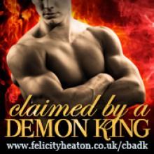 Claimed by a Demon King - Felicity Heaton