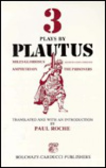 Three Plays by Plautus - Paul Roche