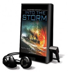 Into the Storm [With Headphones] (Audio) - Taylor Anderson, William Dufris