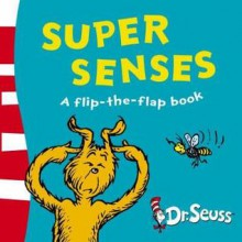 Super Senses - Dr. Seuss