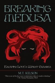 Breaking Medusa - M. T. Kelson