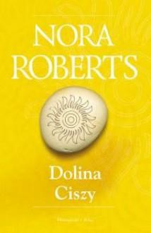 Dolina ciszy - Nora Roberts