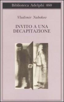 Invito a una decapitazione - Vladimir Nabokov, Margherita Crepax