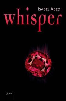 Whisper - Isabel Abedi