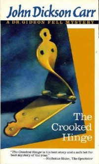 The Crooked Hinge - John Dickson Carr