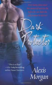 Dark Protector - Alexis Morgan