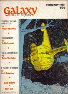 Galaxy Science Fiction, February 1968 (Volume 26, No. 3) - Frederik Pohl, Poul Anderson, Willy Ley, Keith Laumer, Robert Sheckley, Brian W. Aldiss, Fritz Leiber, R.A. Lafferty, Terry Carr, Alexei Panshin, Robert Bloch