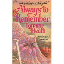 Always to Remember - Lorraine Heath